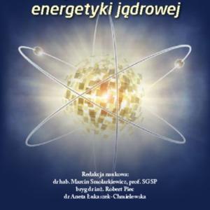 Bezpieczeństwo energetyki jądrowej